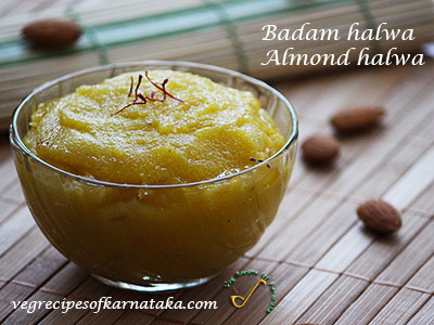 badam halwa or almond halwa recipe