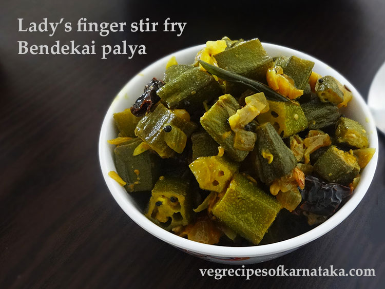 Bendekai palya or ladies finger stir fry