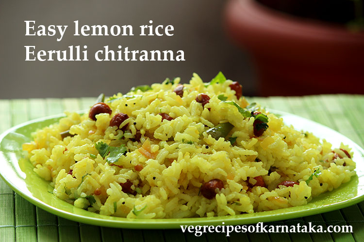 chitranna recipe, lemon rice