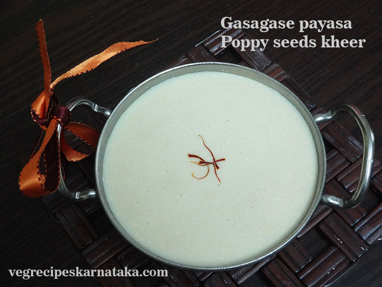 gasagase payasa or poppy seeds kheer