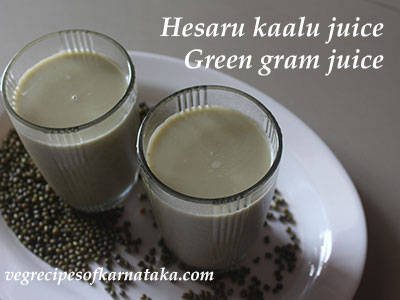 hesaru kaalu juice or green gram juice
