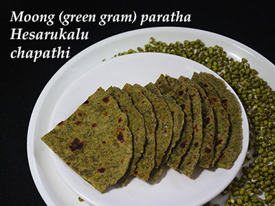 hesarukalu chapathi or moong paratha recipe