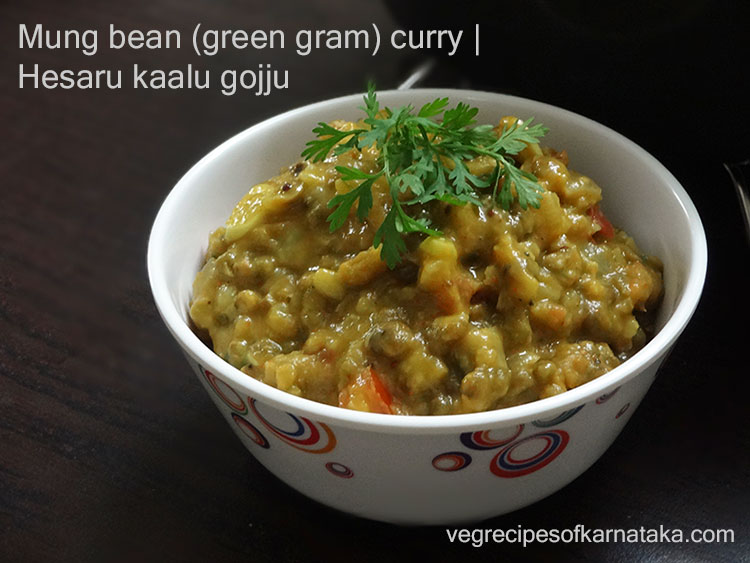 hesaru kalu gojju or green gram curry recipe