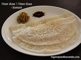 instant neer dosa or neer dose recipe