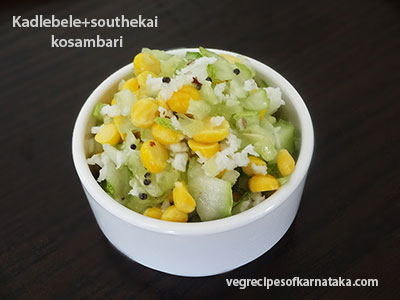 kaldebele and southekai kosambari recipe