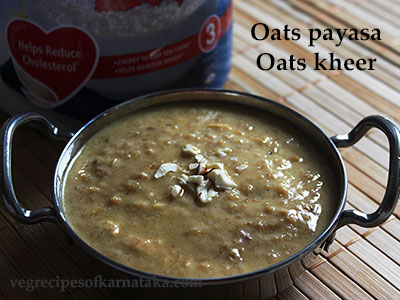 Oats payasa or oats kheer recipe