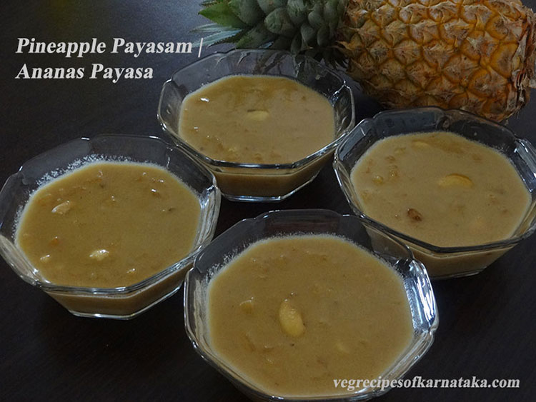 Pineapple or ananas payasa recipe