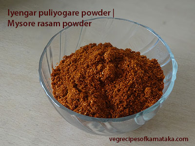 mysore rasam powder or Iyengar puliyogare powder