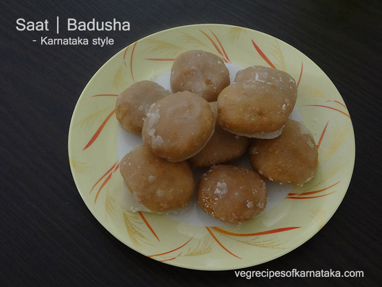 saat sweet recipe or badusha recipe