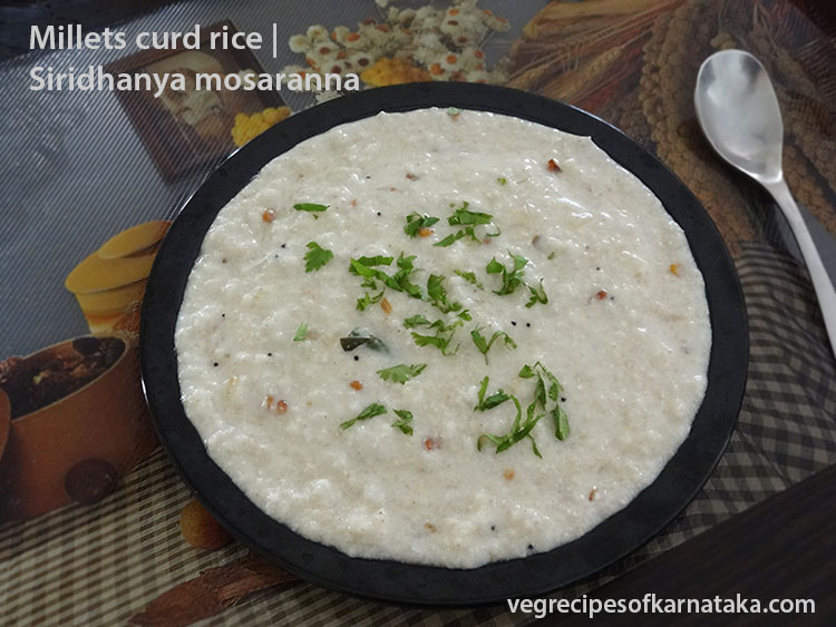 curd rice or siridhanya mosaranna recipe