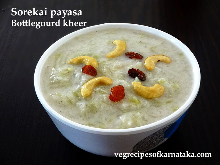 sorekai payasa or bottle gourd kheer