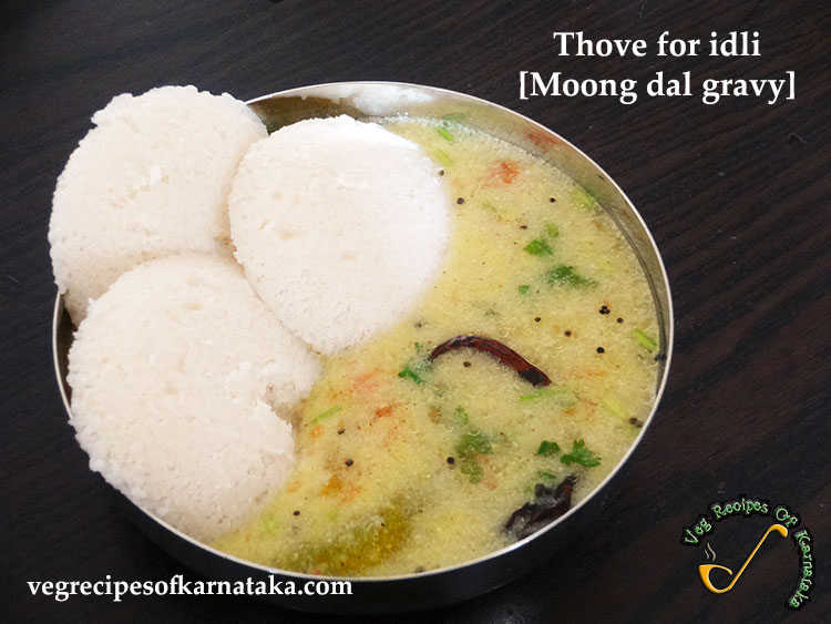 hesaru bele thove or thove for idli