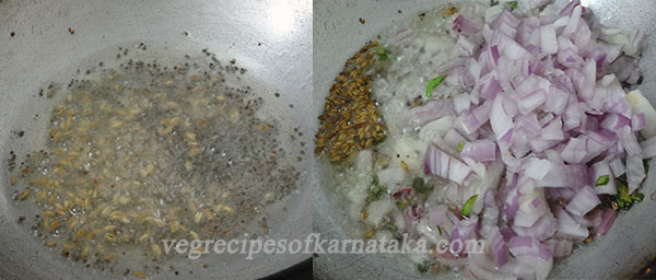 fry mustard cumin and onion for jhunka